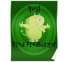 Fredfred burger Poster