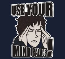 """USE YOUR MIND PALACE!"" by DoodlesByAdzie"
