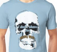 Are you keeping that? Unisex T-Shirt
