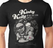 Kinky Kelly And The Sexy Stud Unisex T-Shirt