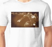 Draven Hear That? Unisex T-Shirt