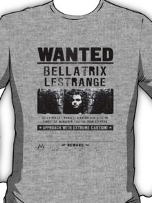 Bellatrix Lestange Wanted  T-Shirt