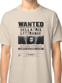 Bellatrix Lestange Wanted  Classic T-Shirt