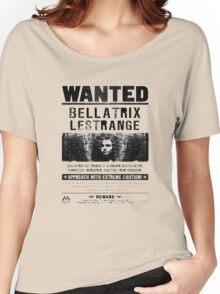 Bellatrix Lestange Wanted  Women's Relaxed Fit T-Shirt