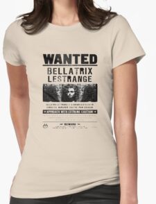 Bellatrix Lestange Wanted  Womens Fitted T-Shirt