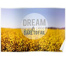 Dream Big and Dare To Fail Poster