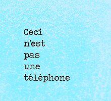 Ceci n'est pas une téléphone by Caylie Ratzlaff