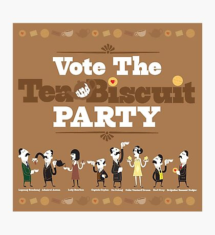 Vote the Tea & Biscuit Party Photographic Print