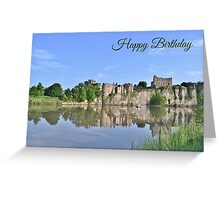 Chepstow Castle - Birthday Card Greeting Card