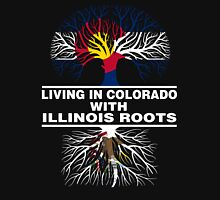 LIVING IN COLORADO WITH ILLINOIS ROOTS Unisex T-Shirt