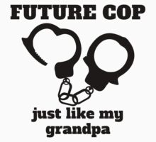 Future Cop Just Like My Grandpa One Piece - Long Sleeve