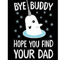 The Elf - Bye Buddy Hope You Find Your Dad! Photographic Print
