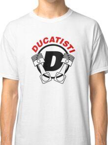 DUCATISTI 1 Classic T-Shirt