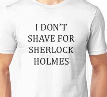 Shaving for Sherlock Unisex T-Shirt