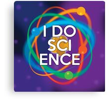 I DO SCIENCE Canvas Print