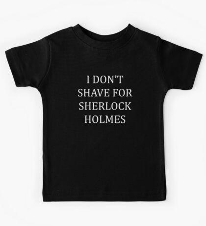 Shave for Sherlock (white) Kids Tee