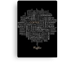 Words Associated With Coffee  Canvas Print
