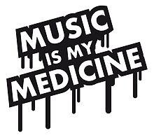 Music Is My Medicine Graffiti by Style-O-Mat