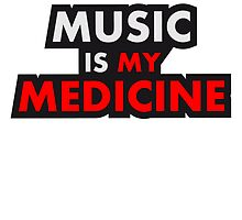 Music Is My Medicine Design by Style-O-Mat