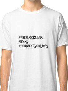 #thatsokayIdidntneedmyheartanyway Classic T-Shirt