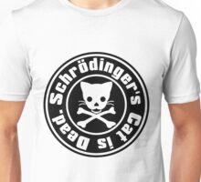 Schrödinger's Cat is Dead. Unisex T-Shirt