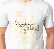 Raggedy man.. Goodnight. Unisex T-Shirt