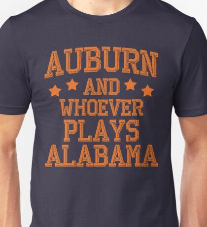 Auburn and Whoever Plays Alabama Unisex T-Shirt