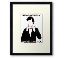 Sherlock (BBC) declaration for bowties Framed Print