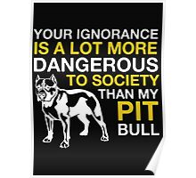 MY PIT BULL Poster