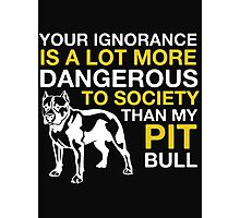 MY PIT BULL Photographic Print
