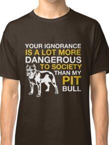 MY PIT BULL Classic T-Shirt