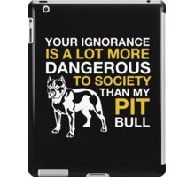 MY PIT BULL iPad Case/Skin