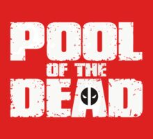 POOL of the DEAD by inkredible