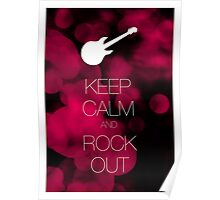 Keep Calm and Rock Out Poster