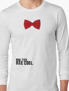 Bow Ties are Cool!  Long Sleeve T-Shirt