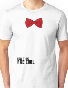Bow Ties are Cool!  Unisex T-Shirt