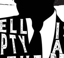 Shatter Me - Hell Is Empty Sticker