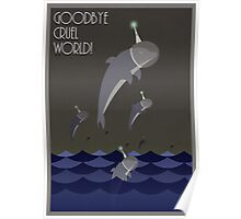 Goodbye cruel world! Poster