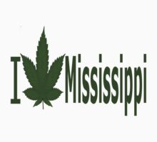 0222 I Love Mississippi  by Ganjastan