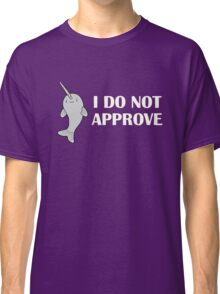 The Disapproving Narwhal  Classic T-Shirt