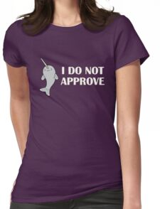 The Disapproving Narwhal  Womens Fitted T-Shirt