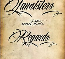 The Lannisters send their regards by Alexandrico