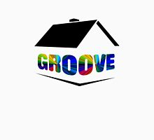 Groove Is In The House Unisex T-Shirt