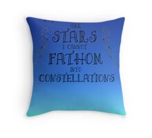 My Thoughts are Stars I Cannot Fathom into Constellations Throw Pillow