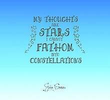 My Thoughts are Stars I Cannot Fathom into Constellations by Alexandrico