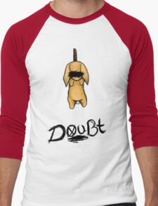 Doubt Men's Baseball ¾ T-Shirt