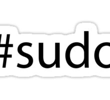 #sudo black text Sticker