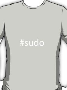 #sudo white text T-Shirt