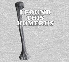 I Found This Humerus by Surpryse