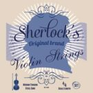 Sherlock's Original Violin Strings by destinysagent
